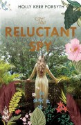 the-reluctant-spy_holly-kerr-forsyth-cover